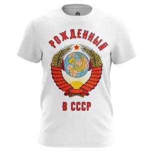 Футболка Рожденный в СССР - купить в teestore. Доставка по РФ