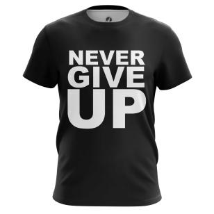 Футболка Never give up - купить в teestore. Доставка по РФ
