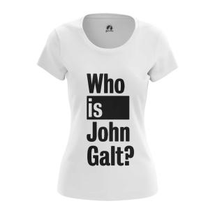 Женская Футболка Who is John Galt - купить в teestore