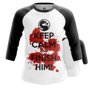 Женский Реглан 3/4 Keep calm and finish him - купить в teestore