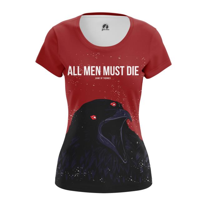 Женская Футболка All men must die - купить в teestore