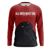 Мужской Лонгслив All men must die - купить в teestore