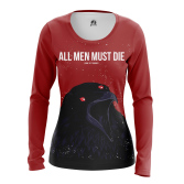 Женский Лонгслив All men must die - купить в teestore