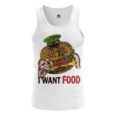 I want food